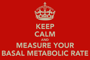 keep-calm-and-measure-your-basal-metabolic-rate-1