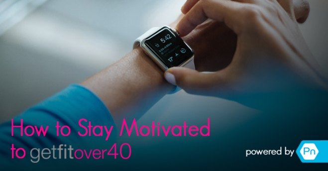 How to Stay Motivated to Get Fit Over 40